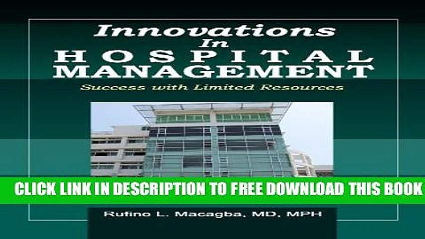Innovations in Hospital Management: Success with Limited Resources