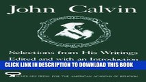 New Book John Calvin: Selections from His Writings (AAR Aids for the Study of Religion Series)