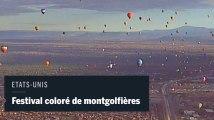 Des centaines de montgolfières colorent le ciel du Nouveau Mexique