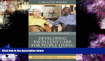Choose Book Developing Excellent Care for People Living with Dementia in Care Homes (Bradford