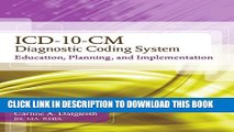 Collection Book ICD-10-CM Diagnostic Coding System: Education, Planning and Implementation With