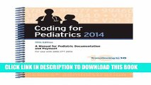 Collection Book Coding for Pediatrics 2014: A Manual for Pediatric Documentation and Payment