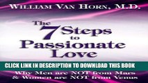 [PDF] The 7 Steps to Passionate Love: Why Men Are Not From Mars and Women Are Not From Venus