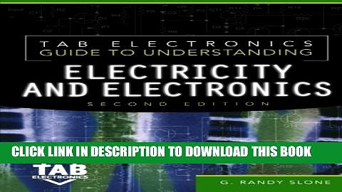 Collection Book Tab Electronics Guide to Understanding Electricity and Electronics