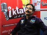 iktara Super 16 finalist Shailendra Pandey's Interview