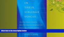 Online eBook In Their Siblings  Voices: White Non-Adopted Siblings Talk About Their Experiences