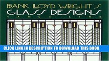 Collection Book Frank Lloyd Wright s Glass Designs (Wright at a Glance)