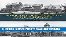 """New Book American Country Houses of the Gilded Age: (Sheldon s """"Artistic Country-Seats"""") (Dover"""