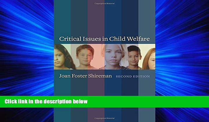Pdf Online Critical Issues in Child Welfare (Foundations of Social Work Knowledge Series)