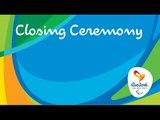 Rio 2016 Paralympic Games | Closing Ceremony