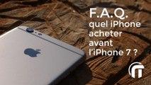 Guide achat iPhone SE, 6, 6s ou attendre le 7 ? | FAQ