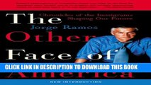 [PDF] The Other Face of America: Chronicles of the Immigrants Shaping Our Future Full Online