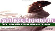 New Book Painless Childbirth: An Empowering Journey Through Pregnancy and Birth