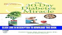 [PDF] The 30-Day Diabetes Miracle: Lifestyle Center of America s Complete Program for Overcoming