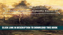 [PDF] Jean Baptiste Camille - Corot: Collector s Edition Art Gallery Popular Collection