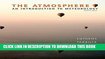 [PDF] The Atmosphere: An Introduction to Meteorology (11th Edition) Full Online