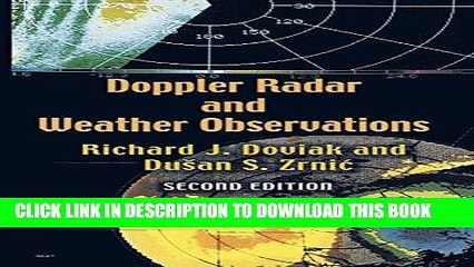 [PDF] Doppler Radar and Weather Observations: Second Edition (Dover Books on Engineering) Full