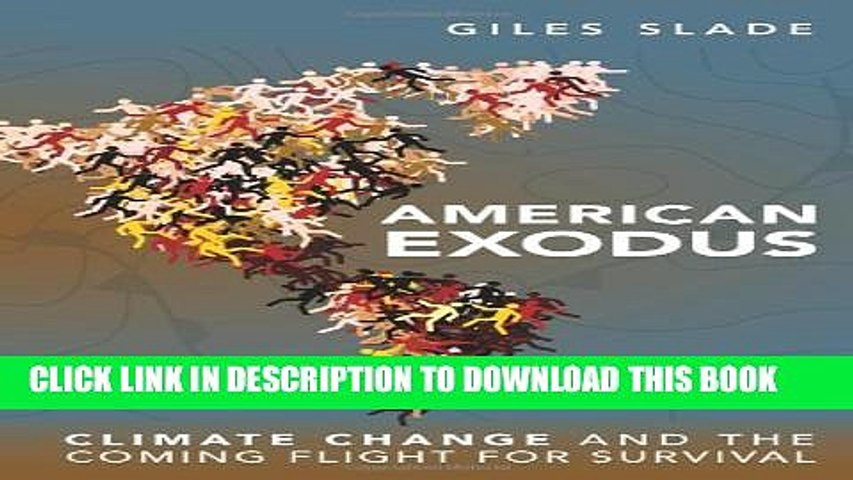 [PDF] American Exodus: Climate Change and the Coming Flight for Survival Full Collection