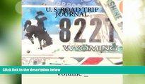 Big Deals  U. S. Road Trip Journal: Wyoming Cover (S M Road Trip Journals)  Best Seller Books Most