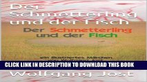 [PDF] Der Schmetterling und der Fisch (German Edition) Popular Collection