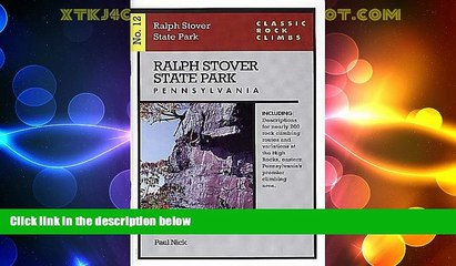 Big Deals  Classic Rock Climbs No. 12: Ralph Stover State Park, Pennsylvania  Best Seller Books
