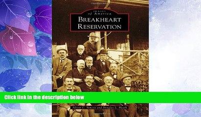 Big Deals  Breakheart Reservation (Images of America)  Free Full Read Best Seller