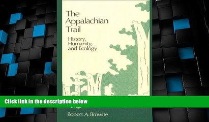 Big Deals  The Appalachian Trail: History, Humanity, and Ecology  Best Seller Books Best Seller