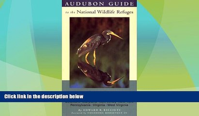 Big Deals  Audubon Guide to the National Wildlife Refuges: Mid-Atlantic: Delaware, Maryland, New