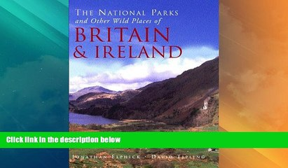 Big Deals  National Parks and Other Wild Places of Britian  Best Seller Books Best Seller