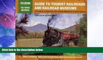 Big Deals  Guide to Tourist Railroads and Railroad Museums (Railroad Reference)  Best Seller Books