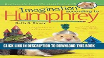 [Read PDF] Imagination According To Humphrey (Turtleback School   Library Binding Edition)