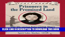 [PDF] Dear Canada: Prisoners in the Promised Land: The Ukrainian Internment Diary of Anya