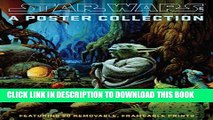 [PDF] Star Wars Art: A Poster Collection (Poster Book): Featuring 20 Removable, Frameable Prints