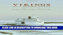 [PDF] Vikings on a Prairie Ocean: The Saga of a Lake, a People, a Family and a Man Full Collection
