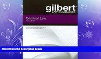 book online  Gilbert Law Summaries on Criminal Law