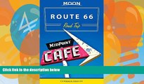 Big Deals  Moon Route 66 Road Trip (Moon Handbooks)  Free Full Read Most Wanted