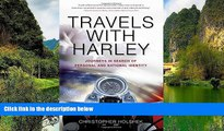 Big Deals  Travels with Harley: Journeys in Search of Personal and National Identity  Best Seller