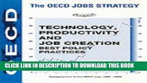[PDF] Technology, Productivity and Job Creation: Best Policy Practices (Oecd Jobs Strategy)