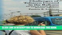 [PDF] Challenges of Tobacco Control in the Balkans: The Case of Croatia, Bulgaria, Romania, and