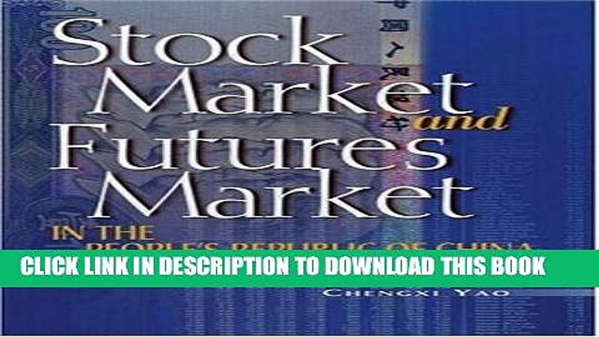 [PDF] Stock Market and Futures Market in the People s Republic of China Full Online