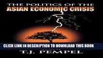 New Book The Politics of the Asian Economic Crisis (Cornell Studies in Political Economy)