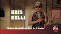 Kris Kelli - I Enjoy A Nice Cold Beer, I Am Not A Smoker (247HH Exclusive) (247HH Exclusive)
