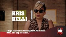 Kris Kelli - Huge Inspiration Working With Rick Ross, MMG, & Big Block Ent. (247HH Exclusive) (247HH Exclusive)