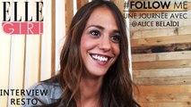 Follow Me, une journée avec... Alice Belaïdi | Interview Resto' | Le 14/10 à 20h55 en exclusivité sur ELLE Girl