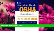 FAVORITE BOOK  The Complete Guide to OSHA Compliance