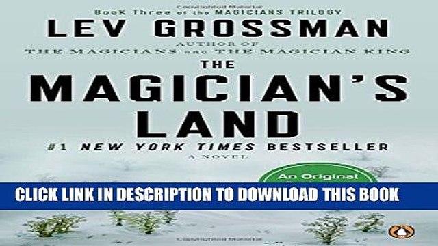 [PDF] The Magician s Land: A Novel (Magicians Trilogy) [Online Books]