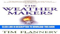 [PDF] The Weather Makers: How Man Is Changing the Climate and What It Means for Life on Earth Full