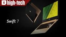 Présentation du Swift 7 de Acer