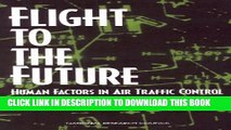 [PDF] Flight to the Future: Human Factors in Air Traffic Control Popular Online
