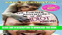 [PDF] The Further Adventures of an Idiot Abroad Full Colection